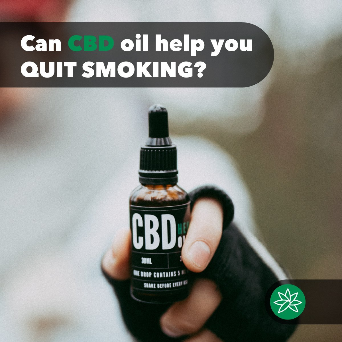Can CBD oil help you quit smoking